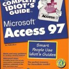 THE COMPLETE IDIOT'S GUIDE MICROSOFT ACCESS 97