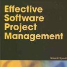 EFFECTIVE SOFTWARE PROJECT MANAGEMENT R.K. WYSOCKI