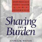 SHARING THE BURDEN STRATEGIES FOR PUBLIC & PRIVATE LONG