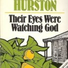 THEIR EYE WERE WATCHING GOD A NOVEL ZONA NEALE HURSTON