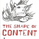 THE SHAPE OF CONTENT BY BEN SHAHN 1985