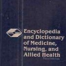 ENCYCLOPEDIA & DICTIONARY OF MEDICINE NURSING & ALLIED