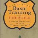 NORTHWEST BASIC TRAINING ESSENTIAL SKILLS