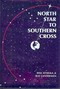NORTH STAR TO SOUTHERN CROSS KYSELKA & LANTERMAN