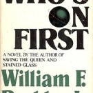WHO'S ON FIRST WILLIAM F. BUCKLEY, JR. 1980