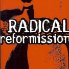 RADICAL REFORMISSION REACING OUT WITHOUT SELLING OUT MARK DRISCOLL