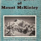 THE CONQUEST OF MOUNTA MCKINLEY BY BELMORE BROWNE