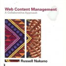 WEB CONTENT MANAGEMENT A COLLABORATIVE APPROACH BY RUSSEL NAKANO