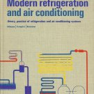 MODERN REFRIGERATION & AIR CONDITIONING BY ANDREW D. ALTHOUSE  1968