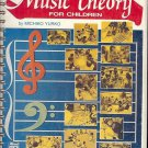 MUSIC THEORY FOR KIDS BY MICHIKO YURKO 1979