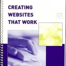 CREATING WEBSITES THAT WORK BY SUMMERS 2005