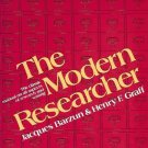 THE MODERN RESEARCHER JAQUES BARZUN & HENRY E. GRAFF 1977
