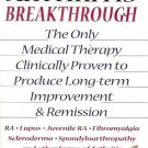 THE NEW ARTHRITIS BREAKTHROUGH THE ONLY MEDICAL THERAPY CLINICALLY PROVEN 1998