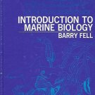 INTRODUCTION TO MARINE BIOLOGY BY BARRY FELL 1975