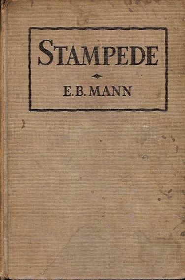 STAMPEDE BY E.B. MANN 1944