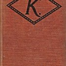 K BY MARY ROBERTS RINEHART 1915