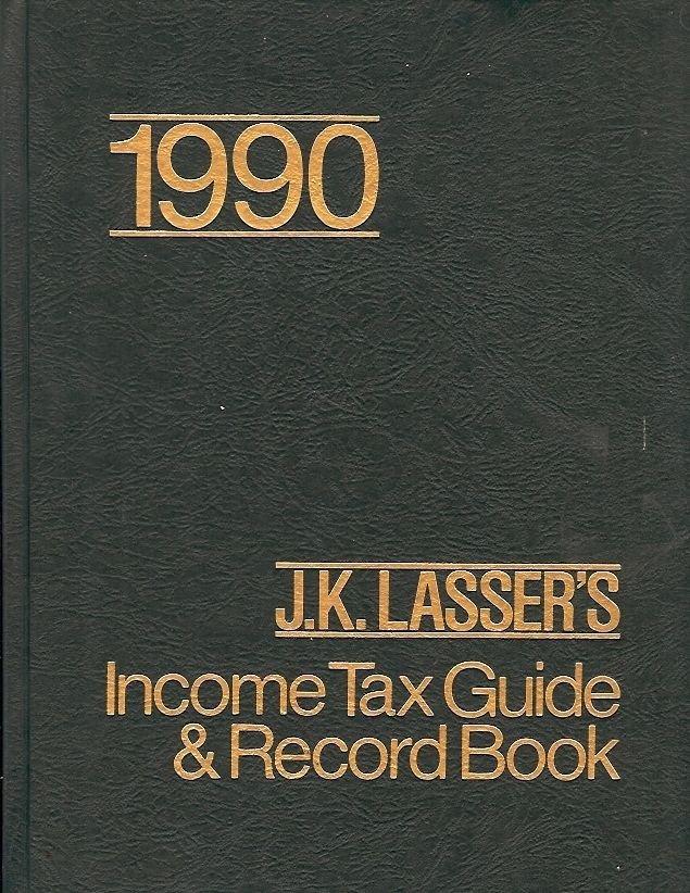 1990 INCOME TAX GUIDE & RECORD BOOK BY J.K. LASSER