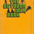 THE OUTDOOR IDEA BOOK BY JUNE FLEMING 1978