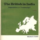 THE BRITISH IN INDIA PROBLEMS IN EUROPEAN CIVILIZATION IMPERIALISM OR TRUSTEESHI