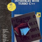 GRAPHICAL USER INTERFACES WITH TURBO C++ 1991
