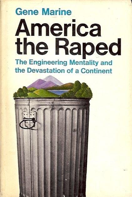 AMERICA THE RAPED BY GENE MARINE 1969