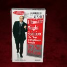 The Ultimate Weight Solution by Dr. Phil Audio Cassettes