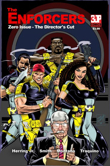 The Enforcers:  Zero Issue - The Director's Cut