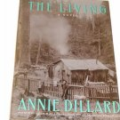 The Living by Annie Dillard (1992)