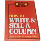 How to Write and Sell a Column by Carolyn Males, Jul...
