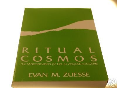 Ritual Cosmos by Evan Zuesse (1985)