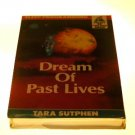 Dream of Past Lives by Tara Sutphen (1993)