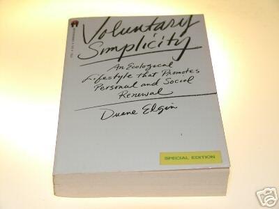 Voluntary Simplicity by Duane Elgin (1982)