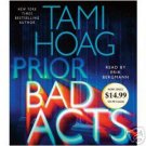 Prior Bad Acts by Tami Hoag (2007)