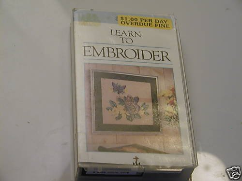 Learn to Embroider - Materials and Techniques VHS