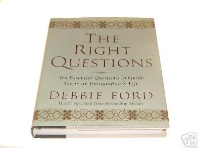 The Right Questions by Debbie Ford (2003)