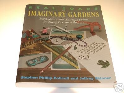 Real Toads in Imaginary Gardens by Jeffrey Skinner, ...