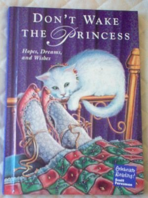 Don't Wake The Princess Scott Foresman Celebrate Reading
