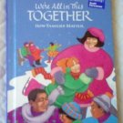 We're All In This Together Scott Foresman Celebrate Reading