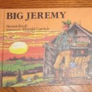 Weekly Reader Big Jeremy by Steven Kroll hardcover childrens book like new