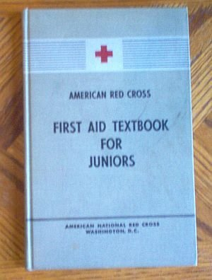 American Red Cross First Aid Text book for Juniors 1949