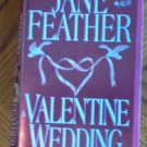 Book: Jane Feather Valentine Wedding good condition