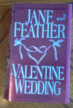 Book: Jane Feather Valentine Wedding good condition