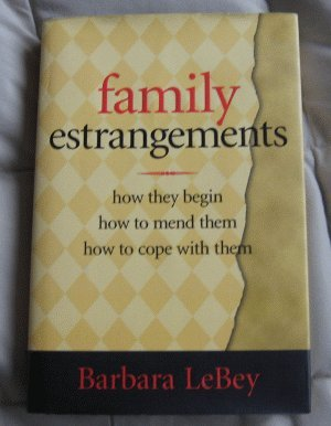 book: Family Estrangements by Barbara LeBey hardcover with dustjacket excellent condition