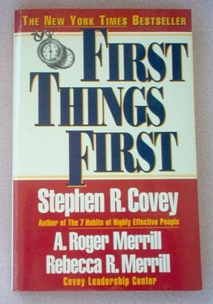 Book: First Things First by Stephen R. Covey 1996 good condition