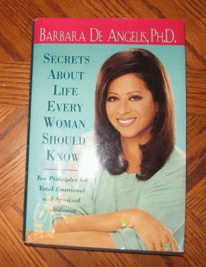 hardcover Barbara De Angelis Secrets About Life Every Woman Should Know