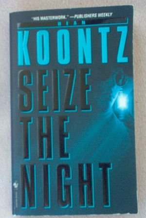 Book: Dean Koontz Seize the Night excellent condition