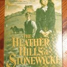 1985 Heather Hills of Stonewycke Judith Pella Michael Phillips excellent condition
