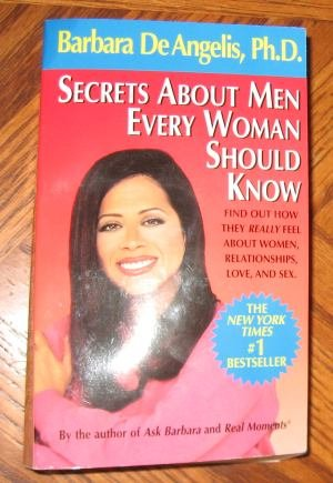 Secrets About Men Every Woman Should Know Barbara De Angelis