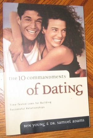 10 commandments of Dating Be Young and Dr. Samuel Adams softcover