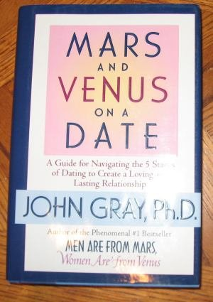 Mars and Venus on a Date John Gray, Ph.D hardcover NEW